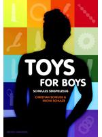 Toys for Boys - Spielend zum Orgasmus