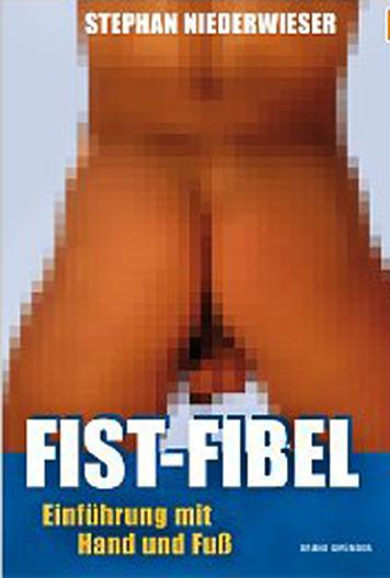 Fist-Fibel: Einführung mit Hand und Fuß